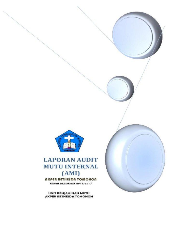Laporan Audit Mutu Internal Ami Kemauan Dari Dalam Institusi Laporan Ini Juga Dimaksudkan Untuk Memberikan Pdf Document